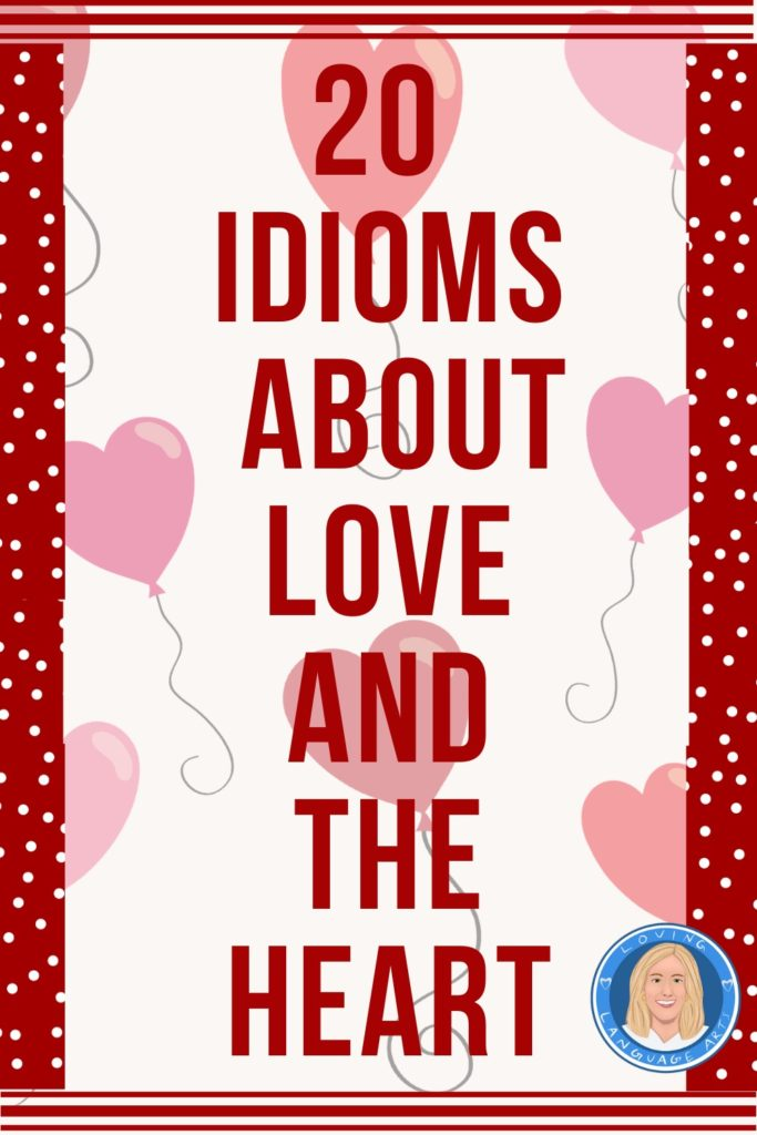 valentine's day idioms about love and the heart blog header